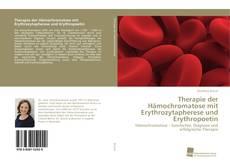 Bookcover of Therapie der Hämochromatose mit Erythrozytapherese und Erythropoetin