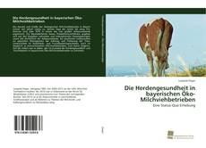 Copertina di Die Herdengesundheit in bayerischen Öko-Milchviehbetrieben
