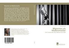Buchcover von Migranten als Medienmacher