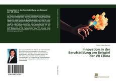Buchcover von Innovation in der Berufsbildung am Beispiel der VR China