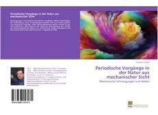 Buchcover von Periodische Vorgänge in der Natur aus mechanischer Sicht