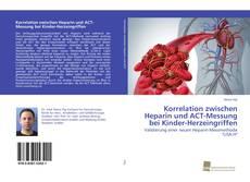 Korrelation zwischen Heparin und ACT-Messung bei Kinder-Herzeingriffen的封面