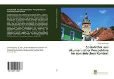 Borítókép a  Sozialethik aus ökumenischer Perspektive im rumänischen Kontext - hoz
