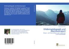 Erlebnispädagogik und Abenteuersport kitap kapağı