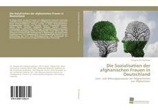 Buchcover von Die Sozialisation der afghanischen Frauen in Deutschland