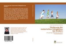 Buchcover von Förderung der motorischen Fähigkeiten bei Kindern