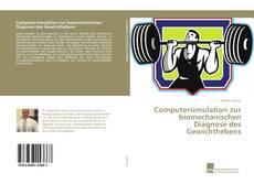 Buchcover von Computersimulation zur biomechanischen Diagnose des Gewichthebens