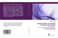 Copertina di Soziale Arbeit im Spiegel der Ökonomisierung