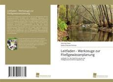 Bookcover of Leitfaden - Werkzeuge zur Fließgewässerplanung