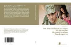 Capa do livro de Die Work-Life-Balance von Offizieren des Österreichischen Bundesheeres