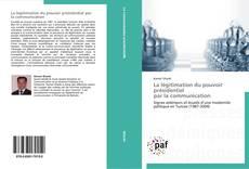 Buchcover von La légitimation du pouvoir présidentiel   par la communication