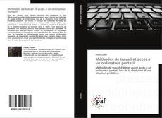 Couverture de Méthodes de travail et accès à un ordinateur portatif