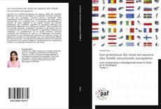 Couverture de Les processus de mise en oeuvre des fonds structurels européens
