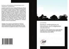 Couverture de Facteurs anthropiques et dynamique de la végétation soudanienne