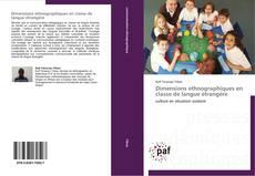 Bookcover of Dimensions ethnographiques en classe de langue étrangère