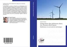 Couverture de Intégration des éoliennes dans les réseaux électriques
