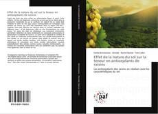 Effet de la nature du sol sur la teneur en antioxydants de raisins kitap kapağı