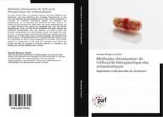 Couverture de Méthodes d'évaluation de l'efficacité thérapeutique des antipaludiques
