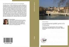 Bookcover of Le partenariat public-privé à la Française