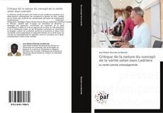 Bookcover of Critique de la nature du concept de la vérité selon Jean Ladrière
