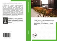 Capa do livro de Atténuation des îlots de chaleur en milieu urbain