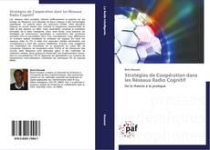 Bookcover of Stratégies de Coopération dans les Réseaux Radio Cognitif