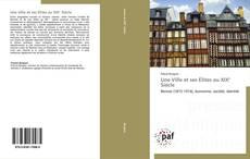 Portada del libro de Une Ville et ses Élites au XIX° Siècle