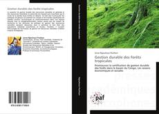 Bookcover of Gestion durable des forêts tropicales