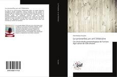 Bookcover of Le proverbe,un art littéraire