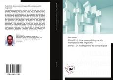 Bookcover of Fiabilité des assemblages de composants logiciels