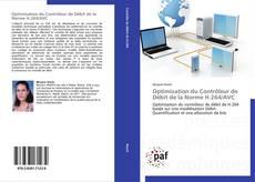 Bookcover of Optimisation du Contrôleur de Débit de la Norme H.264/AVC