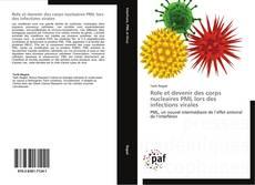 Bookcover of Role et devenir des corps nucleaires PML lors des infections virales