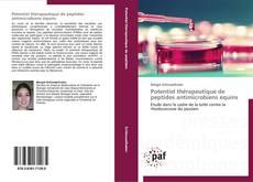 Portada del libro de Potentiel thérapeutique de peptides antimicrobiens équins