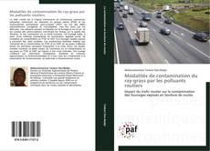 Capa do livro de Modalités de contamination du ray-grass par les polluants routiers