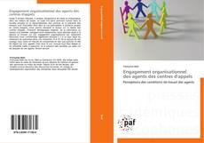 Copertina di Engagement organisationnel des agents des centres d'appels