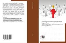 Bookcover of Les singularités langagières de la psychose
