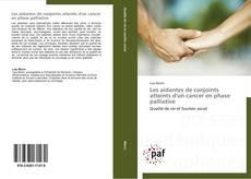 Bookcover of Les aidantes de conjoints atteints d'un cancer en phase palliative