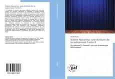 Buchcover von Valère Novarina: une écriture de la subversion Tome II