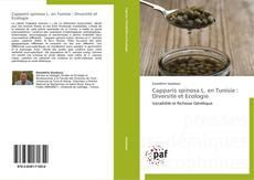 Bookcover of Capparis spinosa L.  en Tunisie : Diversité et Ecologie