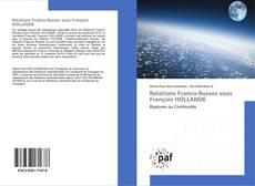 Bookcover of Relations Franco-Russes sous François HOLLANDE