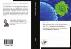 Résistance des sous-types non-B du VIH-1 aux antirétroviraux的封面
