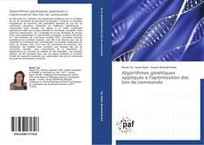 Bookcover of Algorithmes génétiques appliqués à l'optimisation des lois de commande