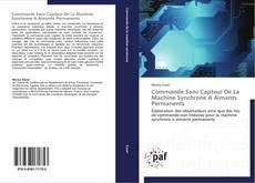 Bookcover of Commande Sans Capteur De La Machine Synchrone A Aimants Permanents