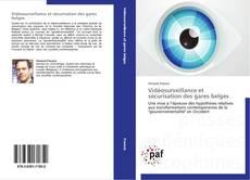 Bookcover of Vidéosurveillance et sécurisation des gares belges
