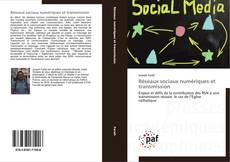 Bookcover of Réseaux sociaux numériques et transmission