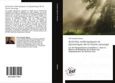 Activités anthropiques et dynamique de la faune sauvage kitap kapağı