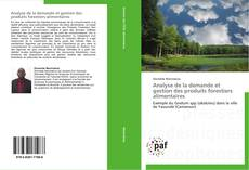 Bookcover of Analyse de la demande et gestion des produits forestiers alimentaires