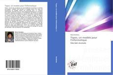 Bookcover of Topos, un modèle pour l'informatique