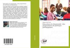 Copertina di Éducation et citoyenneté : des propositions de politique pédagogique