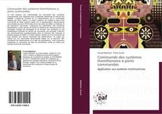 Bookcover of Commande des systèmes Hamiltoniens à ports commandés